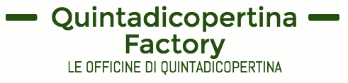 Quintadicopertina Factory